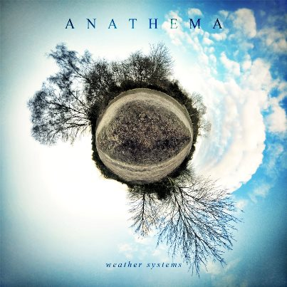 Anathema「Weather Systems」