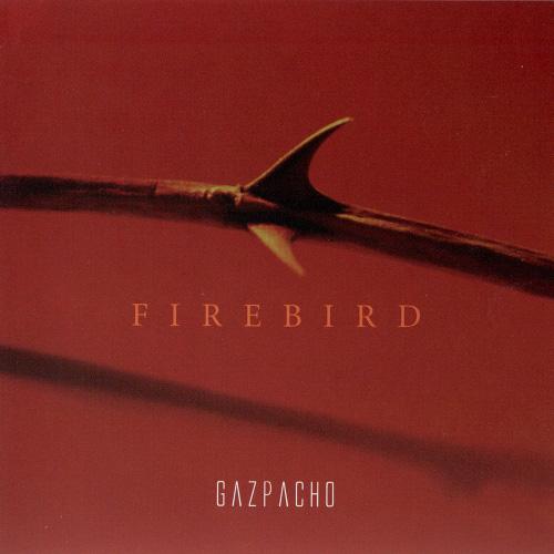 Gazpacho「Firebird」