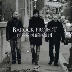 プログレおすすめ:Barock Project「Coffee In Neukölln」(2012年イタリア)