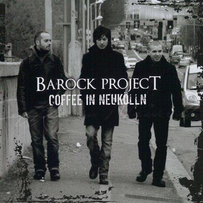Barock Project「Coffee In Neukölln」
