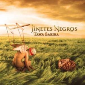 プログレおすすめ:Jinetes Negros「TAWA SARIRA」(2013年アルゼンチン)