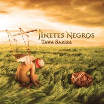 Jinetes Negros「TAWA SARIRA」