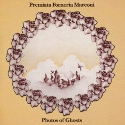 Premiata Forneria Marconi -「Photos of Ghosts」