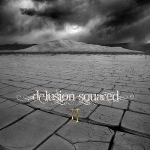 プログレおすすめ:Delusion Squared「Ⅱ」(2010年フランス)