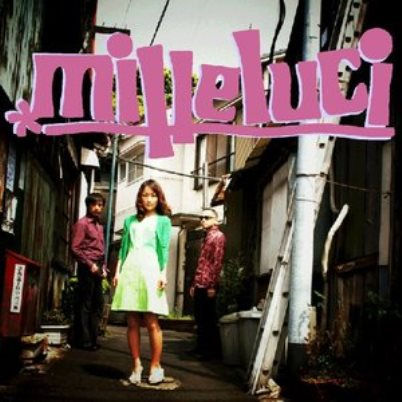 milleluci「official Bootleg demo」