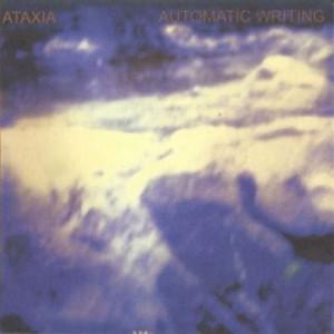 プログレおすすめ:Ataxia「Automatic Writing」(2004年アメリカ)