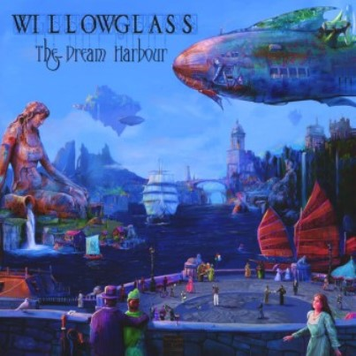 Willowglass「The Dream Harbour」