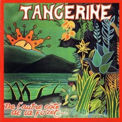 Tangerine「De L'Autre Cote de la Foret」