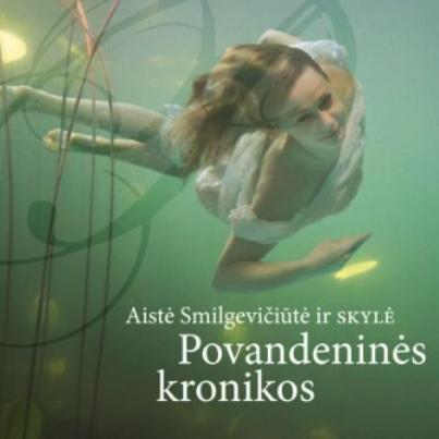 Aiste Smilgeviciute ir SKYLE - 「Povandenines Kronikos」