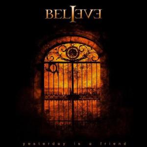 プログレおすすめ:Believe「Yesterday Is A Friend」(2008年ポーランド)