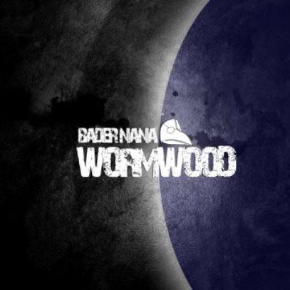 Bader Nana「Wormwood」