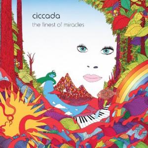 プログレおすすめ:CICCADA「The Finest of Miracles」(2015年ギリシャ)