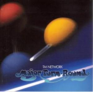 プログレおすすめ:TM NETWORK「Major Turn-Round」(2000年日本)