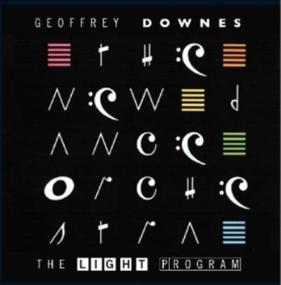 Geoffrey Downes「The Light Program」