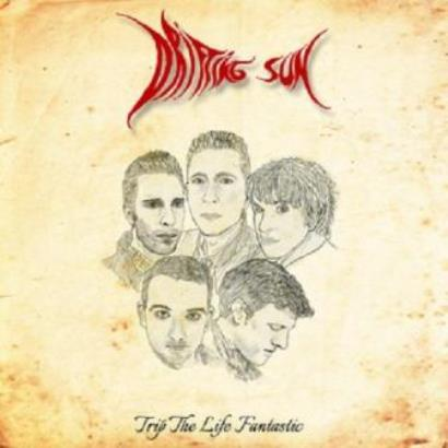 Drifting Sun「Trip The Life Fantastic」
