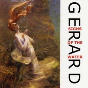プログレおすすめ:Gerard「Sigh Of The Water」(2002年日本)