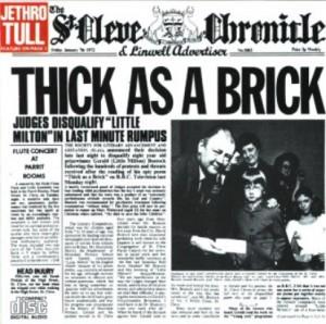 プログレおすすめ:Jethro Tull「Thick As A Brick(邦題:ジェラルドの汚れなき世界)」(1972年イギリス)
