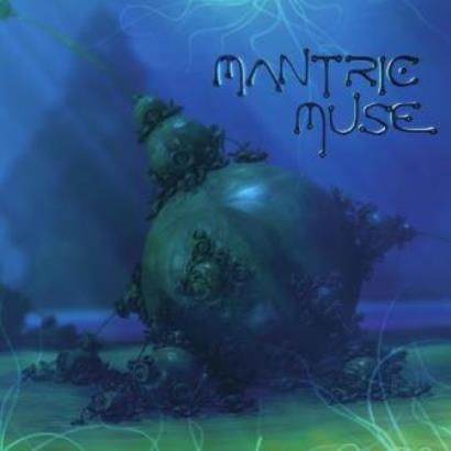 Mantric Muse「Mantric Muse」
