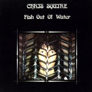 プログレおすすめ:Chris Squire「Fish Out Of Water(邦題:未知への飛翔)」(1975年イギリス)
