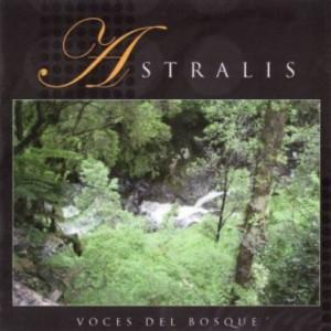 プログレおすすめ:Astralis「Voces Del Bosque」(2009年チリ)