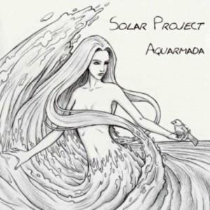 プログレおすすめ:Solar Project「Aquarmada」(2014年ドイツ)
