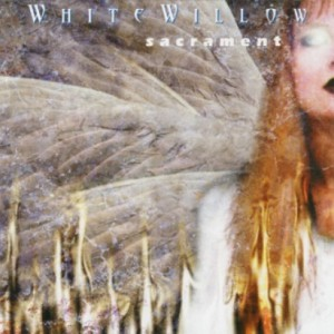 プログレおすすめ:White Willow「Sacrament」(2000年ノルウェー)