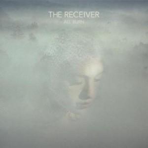 プログレおすすめ:The Receiver「All Burn」(2015年アメリカ)