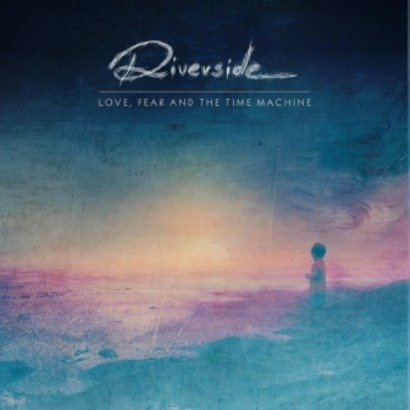Riverside「Love, Fear And The Time Machine」