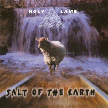 Holy Lamb「Salt Of The Earth」