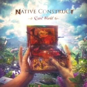 プログレおすすめ:Native Construct「Quiet World」(2015年アメリカ)