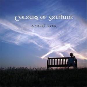 プログレおすすめ:A Secret River「Colours Of Solitude」(2014年スウェーデン)
