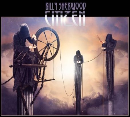 Billy Sherwood「Citizen」