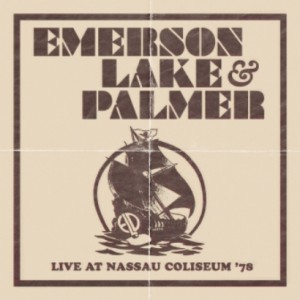 プログレおすすめ:Emerson, Lake & Palmer「Live At Nassau Coliseum '78」(2011年イギリス)