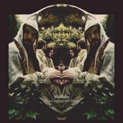 Midlake「The Courage Of Others」