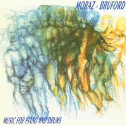 Moraz and Bruford「Music for Piano and Drums」