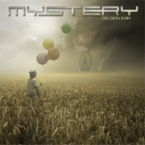 プログレおすすめ:Mystery「Delusion Rain」(2015年カナダ)