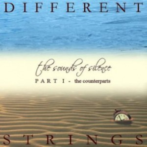 プログレおすすめ:Different Strings「The Sounds of Silence, Part 1: The Counterparts」(2011年マルタ)