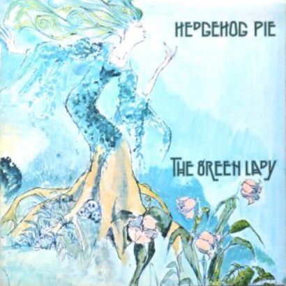Hedgehog Pie「The Green Lady」