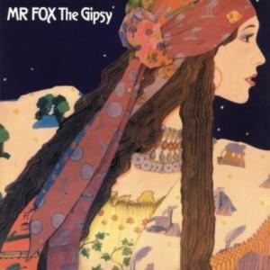 プログレおすすめ:Mr. Fox「The Gypsy」(1971年イギリス)