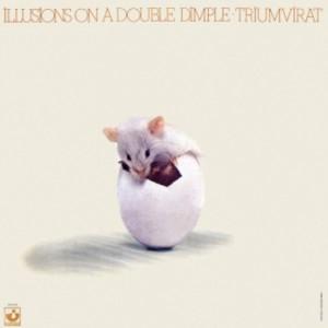 プログレおすすめ:Truimvirat「Illusions On A Double Dimple(邦題:二重えくぼの幻影)」(1974年ドイツ)