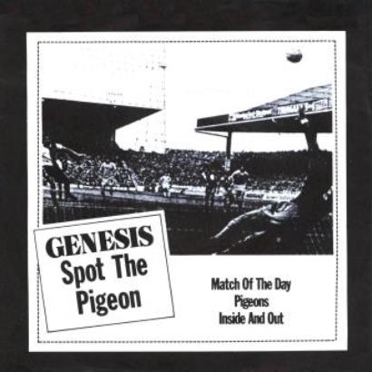 Genesis「Spot The Pigeon」
