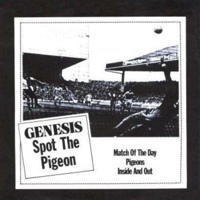 Genesis「Spot The Pigeon」