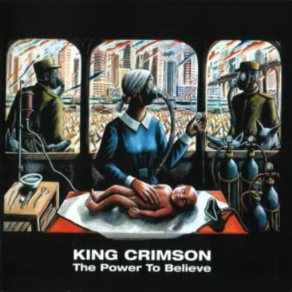 King Crimson「The Power To Believe」
