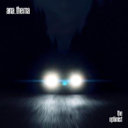 Anathema - 「The Optimist」