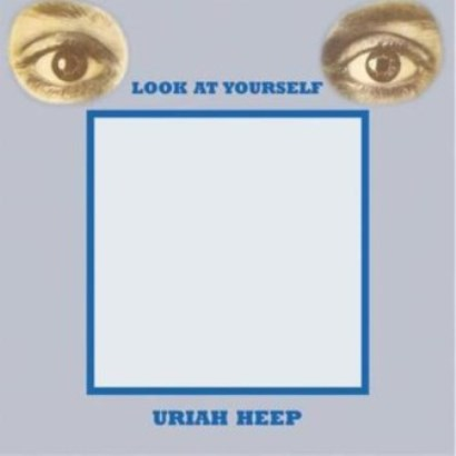 Uriah Heep「Look At Yourself」